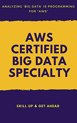 .com: aws certified big data specialty: ultimate certification ...