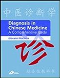 Diagnosis in Chinese Medicine E-Book: A Comprehensive Guide