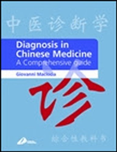 Diagnosis in Chinese Medicine: A Comprehensive Guide Pdf
