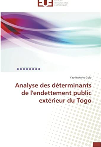 Analyse des déterminants de l'endettement public extérieur du Togo (Omn.Univ.Europ.)