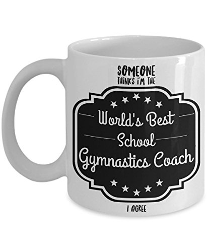 Gymnastics Coach Gifts - Someone Thinks I'm The World's Best School Gymnastics Coach - I Agree, Show Your Favorite Gymnastics Coach Some - Boxing Adelaide Shopping Day