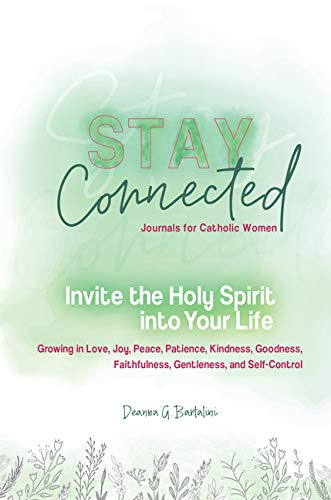 Invite the Holy Spirit into Your Life: Growing in
