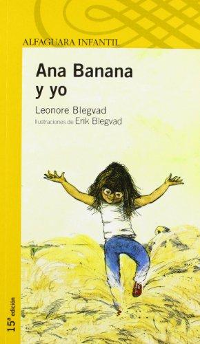 - Ana Banana y yo/ Anna Banana and Me (Spanish Edition)
