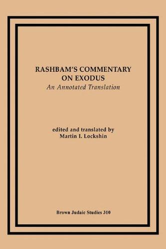 Read Online Rashbam's Commentary on Exodus: An Annotated Translation (Brown Judaic Studies) pdf epub