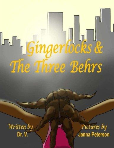 Gingerlocks and the Three Behrs pdf epub