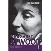 Margaret Atwood, Second Edition by Coral Ann Howells (2005-07-08)