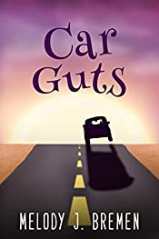 Car Guts: A fantasy adventure for children ages 9-12