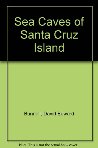 Sea Caves of Santa Cruz Island