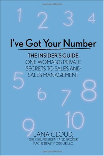Download I've Got Your Number! The Insider's Guide: One Woman's Private Secrets to Sales and Sales Management pdf
