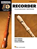 Essential Elements Recorder Classroom Method: Student Book 1