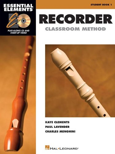 Recorders 1 Reader (Essential Elements for Recorder Classroom Method - Student Book 1: Book with CD-ROM)