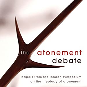 The Atonement Debate Audiobook