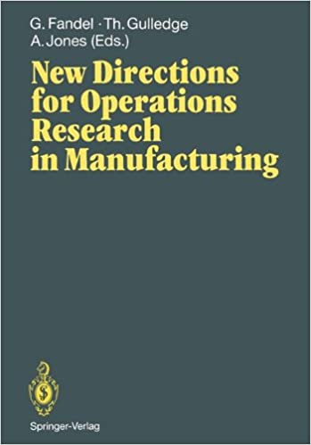 Book New Directions for Operations Research in Manufacturing: Proceedings of a Joint US/German Conference, Gaithersburg, Maryland, USA, July 30–31, 1991