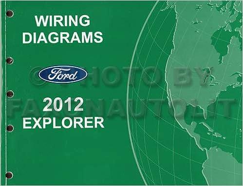 [DIAGRAM_4PO]  2012 Ford Explorer Wiring Diagram Manual Original: Ford: Amazon.com: Books   Wiring Diagram For Ford Explorer      Amazon.com