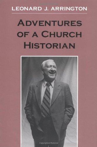 Adventures of a Church Historian -