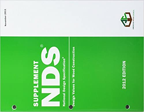Supplement NDS National Design Specification. Design Values for Wood Construction