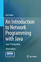 An Introduction to Network Programming with Java, 3rd Edition Front Cover