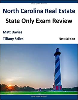 North Carolina Real Estate State Only Exam Review: Matthew W