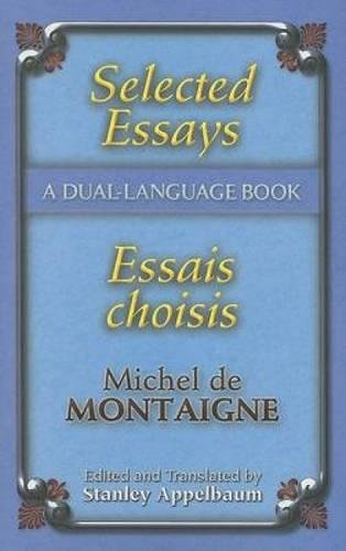 Selected Essays/Essais choisis: A Dual-Language Book (Dover Dual Language French) (English and French Edition)