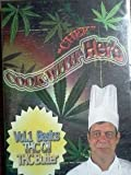 Cooking with Chef Herb - Vol.1 Basics THC Oil THC Butter