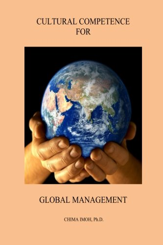Cultural Competence for Global Management