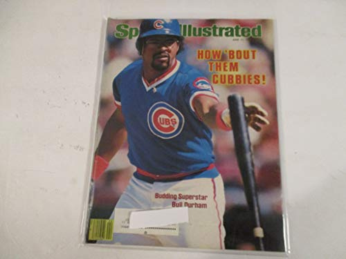 JUNE 11, 1984 SPORTS ILLUSTRATED MAGAZINE FEATURING BUDDING SUPERSTAR BULL DURHAM OF THE CHICAGO CUBS *HOW 'BOUT THEM CUBBIES!* ()