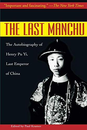 Last Manchu: The Autobiography of Henry Pu Yi, Last Emperor of China