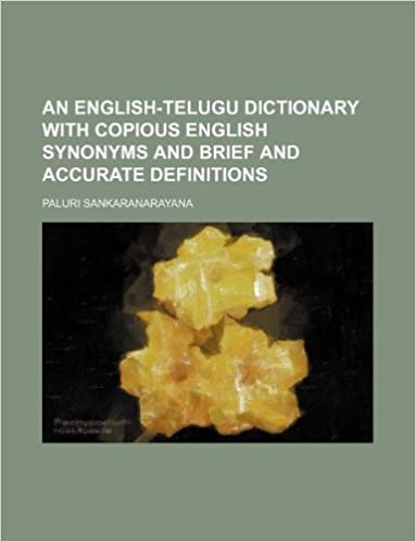 An English-Telugu Dictionary with Copious English Synonyms