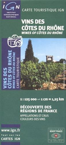 Vins de Cotes Du Rhone- Wines of Cotes du Rhone