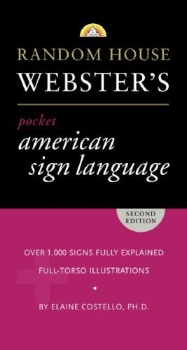Random House Webster's Pocket American Sign Language Dictionary (Pocket American Thesaurus)