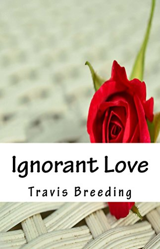 Ignorant Love