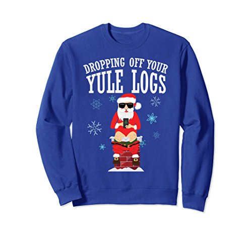 Unisex Santa Dropping off Yule Logs Hilarious Sweatshirt Medium Royal Blue