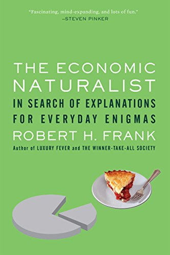 The Economic Naturalist In Search Of Explanations For Everyday