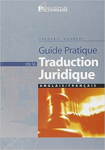 Amazon Fr Guide Pratique De La Traduction Juridique