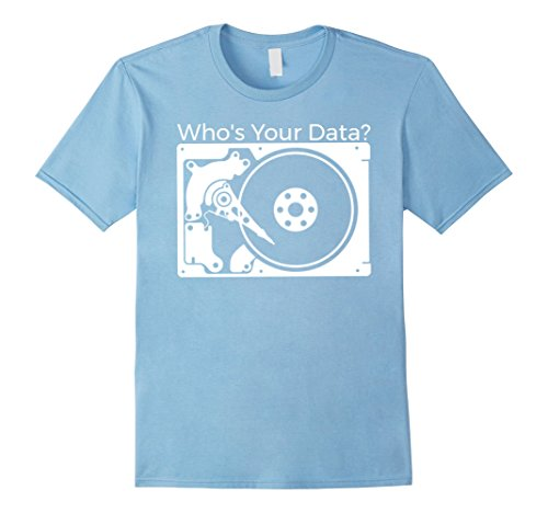Mens  Whos Your Data   Best Hard Drive Tech T Shirts 3Xl Baby Blue