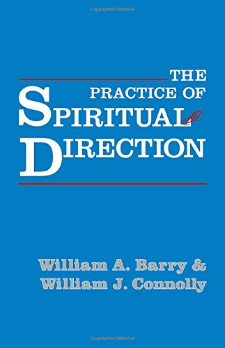 Practice of Spiritual Direction, The