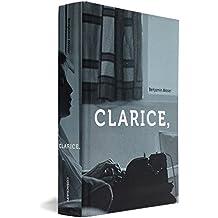 Clarice, Uma Biografia