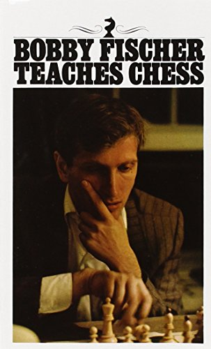 Bobby Fischer Teaches Chess Chess Guide