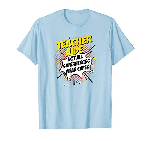 Teacher Aide Superhero Shirt Funny Comic Tee Gifts
