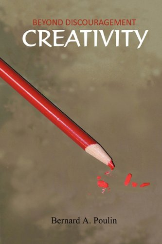 Beyond Discouragement - Creativity