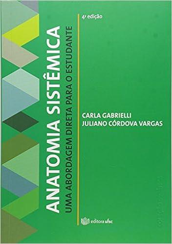 Anatomia Sistemica: Uma Abordagem Direta Para O Estudante: Amazon.es ...