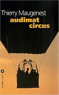 Audimat circus par Thierry Maugenest