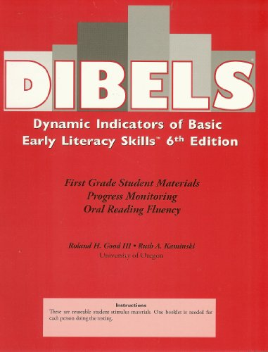 Dibels Dynamic Indicators of Basic, Early Literacy Skills, 6th Edition, First Grade Student Materials Progress Monitoring Oral Reading Fluency, ISBN 9781570358852 (Dynamic Indicators Of Basic Early Literacy Skills Dibels)
