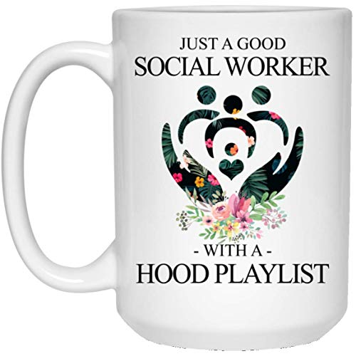 Cute Just A Good Social Worker with A Hood Playlist 11Oz 15Oz Mug for Women Men Gift -