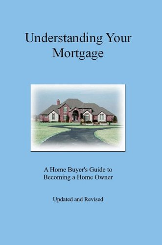 Understanding Your Mortgage