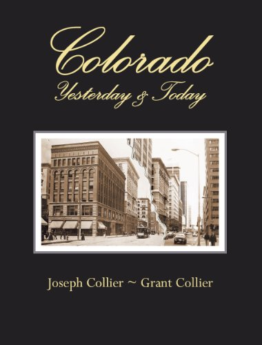 (Colorado: Yesterday & Today)