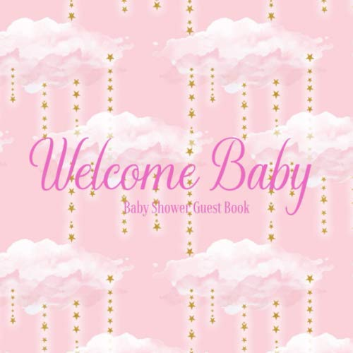 Baby Shower Guest Book Welcome Baby: Clouds & Stars Rose Gold & Pink Theme Decorations | Girl Sign in Guestbook Keepsake with Address, Baby Predictions, Advice for Parents, Wishes, Photo & Gift Log