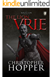 The Lion Vrie (The White Lion Chronicles Book 2)