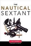 The Nautical Sextant, W. J. Morris, 0939837897