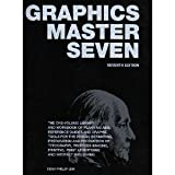 Graphics Master Seven: The One Volume Library And Workbook of Planning AIDS, Reference Guides And Graphic Tools for the Design, Planning, Estimating, Preparation And Product